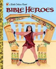 Cover of: Bible Heroes | Christin Ditchfield