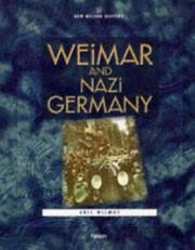Cover of: Weimar and Nazi Germany (New Nelson History) | Eric Wilmot