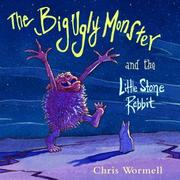 Cover of: The Big Ugly Monster and the Little Stone Rabbit