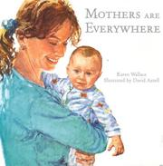 Cover of: Mothers Are Everywhere