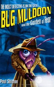 Cover of: Bug Muldoon and the Garden of Fear