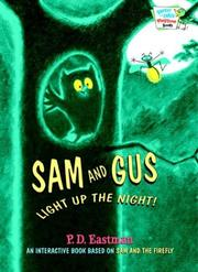 Cover of: Sam and Gus Light Up the Night!