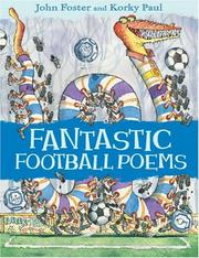 Cover of: Fantastic Football Poems | John Foster