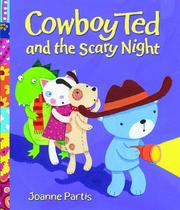 Cover of: Cowboy Ted and the Scary Night
