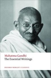 Cover of: The Essential Writings | Mohandas Karamchand Gandhi