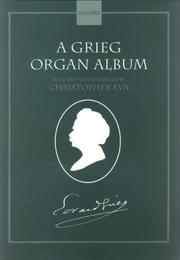 Cover of: A Grieg Organ Album