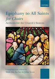 Cover of: Epiphany To All Saints For Choirs | Malcolm Archer