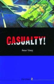 Cover of: Casualty! (Storylines) | Peter Viney
