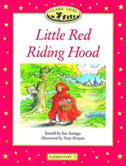 Cover of: Little Red Riding Hood (Oxford University Press Classic Tales, Level Elementary 1) | Sue Arengo