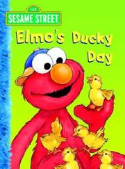 Cover of: Elmo's Ducky Day (Sesame Street: Big Bird's Favorites Board Books) | Sarah Albee