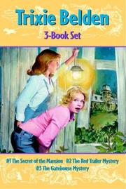 Cover of: Trixie Belden Boxed Set #1-#3 (Trixie Belden)