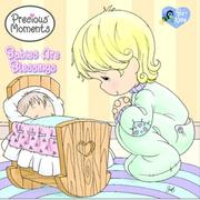 Cover of: Babies Are Blessings (Precious Moments) | Golden Books