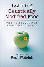 Cover of: Labeling Genetically Modified Food | Paul Weirich