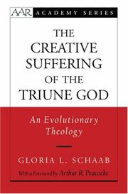 Cover of: Creative Suffering of the Triune God | Gloria L. Schaab
