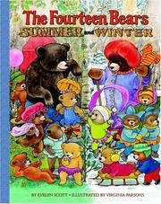Cover of: The fourteen bears, summer and winter by Scott, Evelyn