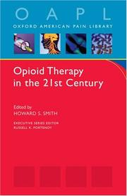 Cover of: Opioid Therapy in the 21st Century (Oxford American Pain Library) | Howard S Smith
