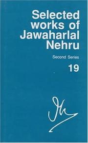 Cover of: Selected Works of Jawaharlal Nehru, Second Series: Volume 19: 16 July 1952-18 October 1952 (Selected Works of Jawaharlal Nehru Second Series)