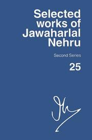 Cover of: Selected Works of Jawaharlal Nehru, Second Series: Volume 25: 1 February-31 May 1954