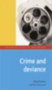 Cover of: Crime and Deviance (Introductions to Sociology) | Doug Thomson