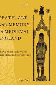 Cover of: Death, Art, and Memory in Medieval England: The Cobham Family and Their Monuments, 1300-1500
