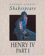 Cover of: Henry IV, Part I (Oxford School Shakespeare)