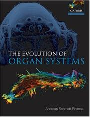 The Evolution of Organ Systems (Oxford Biology) by Andreas Schmidt-Rhaesa