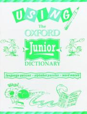 Cover of: Using the Oxford Junior Dictionary