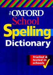Cover of: The Oxford School Spelling Dictionary
