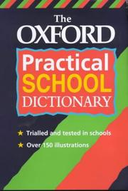 Cover of: The Oxford Practical School Dictionary
