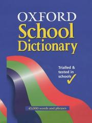Cover of: Oxford School Dictionary