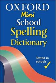 Cover of: Oxford Mini School Spelling Dictionary
