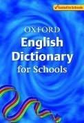 Cover of: Oxford English Dictionary for Schools (Dictionary)