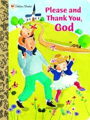 Cover of: Please and Thank You, God (Padded Board Book)