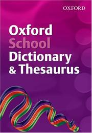 Cover of: Oxford School Dictionary and Thesaurus (Dictionary/Thesaurus)