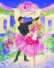 Cover of: Barbie in the 12 Dancing Princess
