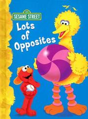 Cover of: Lots of Opposites