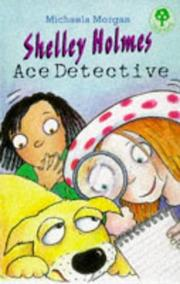 Cover of: Shelley Holmes, Ace Detective (Treetops)