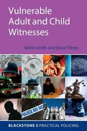 Cover of: Vulnerable adult and child witnesses