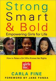 Cover of: Strong, Smart, and Bold | Carla Fine