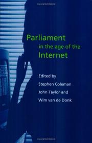Cover of: Parliament in the Age of the Internet (Hansard Society Series in Politics and Government) | John Taylor