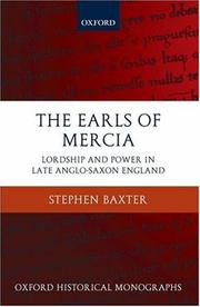 Cover of: The Earls of Mercia: Lordship and Power in Late Anglo-Saxon England (Oxford Historical Monographs)