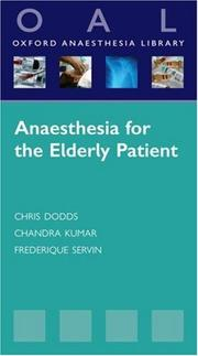 Cover of: Anaesthesia for the Elderly Patient (Oxford Anaesthesia Library) | Chris Dodds