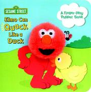 Cover of: Elmo Can Quack Like a Duck (Finger Puppet Books)