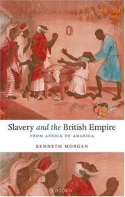 Cover of: Slavery and the British Empire | Kenneth Morgan