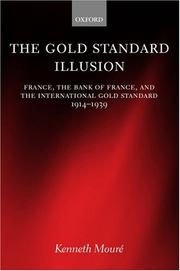 Cover of: The Gold Standard Illusion | Kenneth Moure