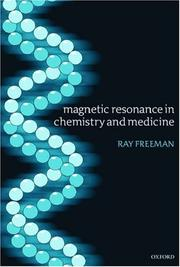 Cover of: Magnetic Resonance in Chemistry and Medicine | Ray Freeman