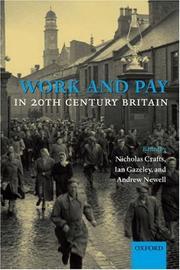 Cover of: Work and Pay in 20th Century Britain |