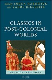 Cover of: Classics in post-colonial worlds |