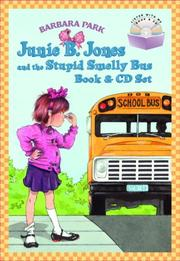 Cover of: Junie B. Jones and the Stupid Smelly Bus