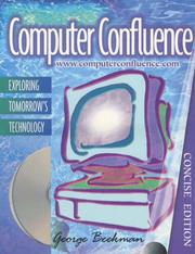 Cover of: Computer Confluence: exploring tomorrow's technology